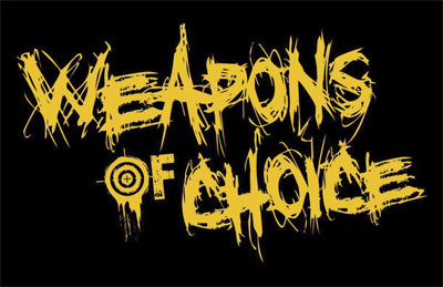 October 16: Weapons of Choice